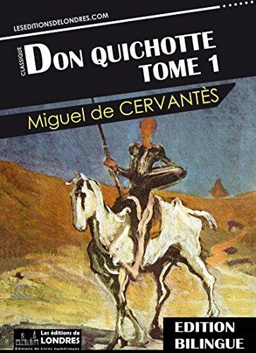 Don Quichotte, Tome 1 - Bilingue Franais - Espagnol