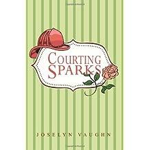 Courting Sparks (Avalon Romance)