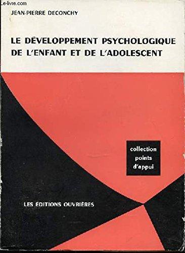 Le développement psychologique de l&#39...
