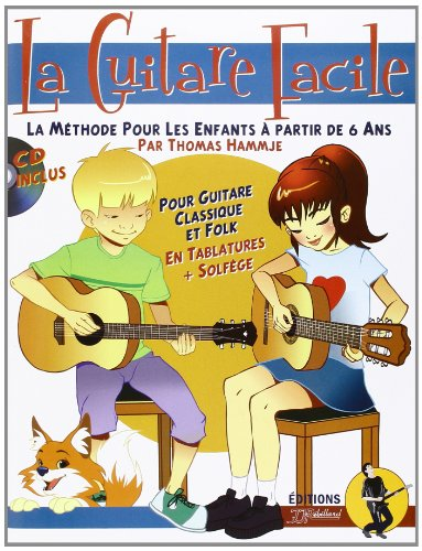 La Guitare Facile Livre + CD par Thomas Hammje