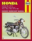 Honda CD/CM 185, 200T & CM250C 2-valve Twins: 181cc - 194 cc - 234 cc. 1977 to 1985 (Owners' Workshop Manual)