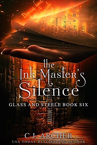 The Ink Master's Silence (Glass and Steele Book 6) (English Edition) por C.J. Archer