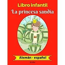 Libro infantil:  La princesa sandía (Alemán-Español) (Alemán-Español Libro infantil bilingüe nº 1) (Spanish Edition)