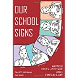 OUR SCHOOL SIGNS: British Sign Language (BSL) Vocabulary (Let's Sign)