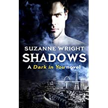 Shadows (The Dark in You Book 5)