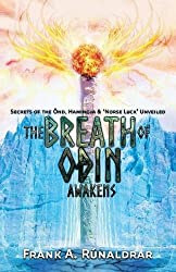 The Breath of Odin Awakens: Secrets of the Önd, Hamingja & Norse Luck Unveiled (High Galdr)
