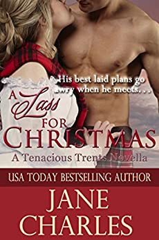 A Lass for Christmas (Tenacious Trents Series #4) (Tenacous Trents) by [Charles, Jane]