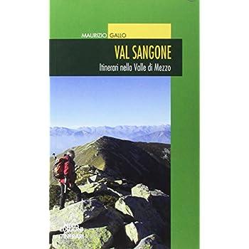Val Sangone. Itinerari Nella Valle Di Mezzo