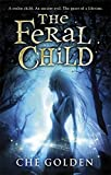 The Feral Child Series: The Feral Child: Book 1