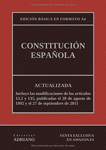 Constitución Española: Actualizada, incluyendo la última reforma recogida en la descripción por Editorial ADRIANO