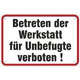 Aufkleber Betreten der Werkstatt für Unbefugte Verboten PVC Folie Selbstklebend 20 x 30 cm