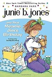 Junie B. Jones and That Meanie Jim's Birthday (Junie B. Jones, No. 6) by Barbara Park (1996-04-14)