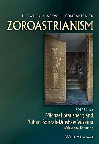 The Wiley Blackwell Companion to Zoroastrianism (Wiley Blackwell Companions to Religion Book 68) (English Edition)