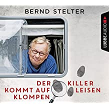 Der Killer kommt auf leisen Klompen: Camping-Krimi.
