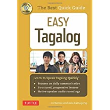 Easy Tagalog: Learn to Speak Tagalog Quickly and Easily