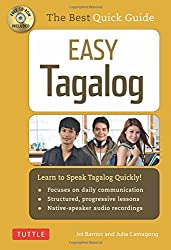 Easy Tagalog: Learn to Speak Tagalog Quickly and Easily (Audio CD Included)