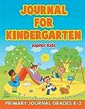 Best Jupiter Kids Kid Books For 4 Year Olds - Journal for Kindergarten: Primary Journal Grades K-2 Review