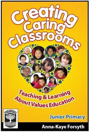 Creating Caring Classrooms: Book A: Junior Primary