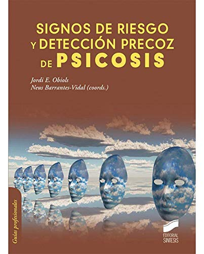 Signos de riesgo y detección precoz de psicosis (Psicología)