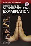 Special Tests in Musculoskeletal Examination: An evidence-based guide for clinicians (Essential Facts at Your Fingertips) (Physiotherapy Pocketbooks)