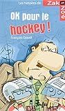 Ok pour le Hockey !
