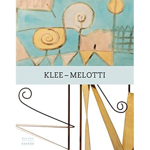 Klee - Melotti: Museo D'arte; Citta Di Lugano