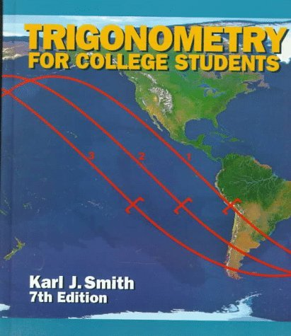 Trigonometry for College Students by Karl J. Smith (1998-01-13)