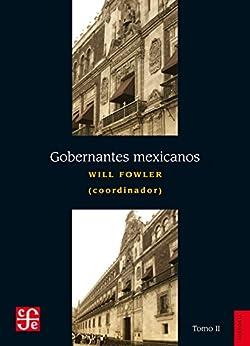 Descargar PDF Gratis Gobernantes mexicanos, II: 1911-2000