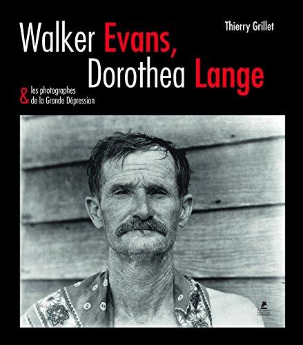Walker evans, dorothea lange & les photographes de la grande dépression