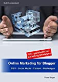 Online Marketing für Blogger: SEO - Social Media - Content