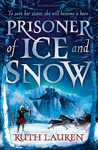 Prisoner of Ice and Snow por Ruth Lauren