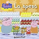 Peppa Pig: La Spesa - Hip Hip Urra Per Peppa! by Silvia D'Achille (2013-04-10)
