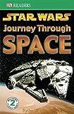 """Star Wars"" Journey Through Space (DK Readers Level 2)"