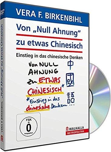 Von Null Ahnung zu etwas Chinesisch - Vera F. Birkenbihl