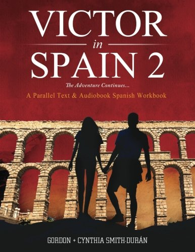 VIctor's Adventures in Spain 2: The Adventure Continues: Volume 2