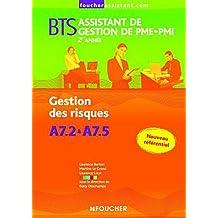 BTS Assistant de gestion de PME-PMI 2ème année : Gestion des risques : A7.2 à A7.5