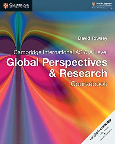 Cambridge international AS and A Level Global perspectives. Coursebook. Per le Scuole superiori (Cambridge University Press)