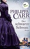 Der schwarze Schwan: Roman (Die Töchter Englands)