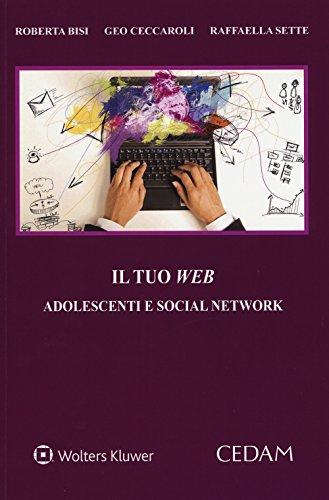 il tuo web. adolescenti e social network