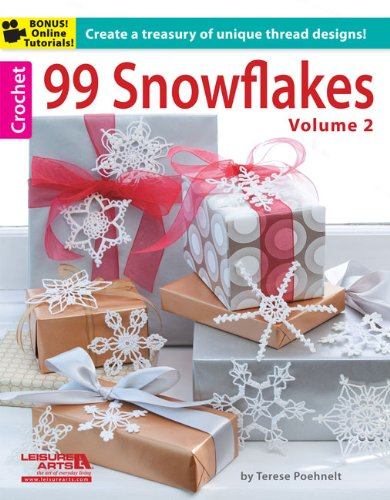 99 Snowflakes: Create a Treasury of Unique Thread Designs!