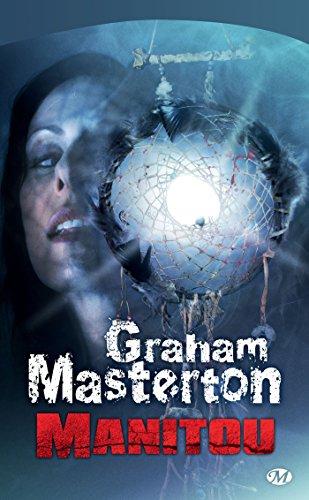 Manitou: Manitou, T1 par Graham Masterton