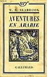 Aventures en arabie par Seabrook