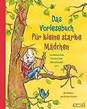 Das Vorlesebuch für kleine starke Mädchen - Michael Ende, Cornelia Funke, Otfried Preußler