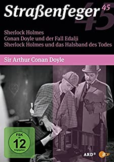 Straßenfeger 45: Sherlock Holmes / Conan Doyle und der Fall Edalji / Sherlock Holmes und das Halsband des Todes [4 DVDs]