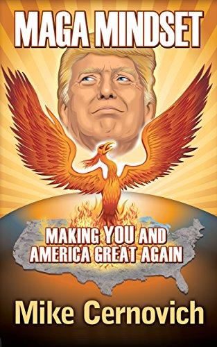 MAGA Mindset: Making YOU and America Great Again (English Edition)