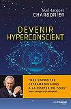 Devenir Hyperconscient...