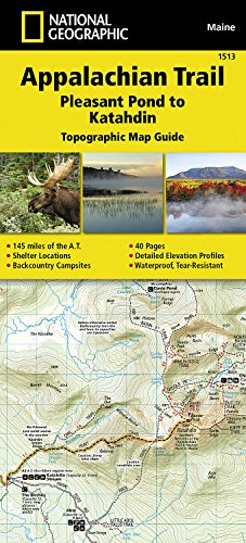 Appalachian Trail, Pleasant Pond to Katahdin [maine] (National Geographic Map Guides) (2015 Vereinigte Staaten-map)