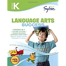 Kindergarten Language Arts Success: Activities, Exercises, and Tips to Help Catch Up, Keep Up, and Get Ahead (Sylvan Language Arts Super Workbooks)
