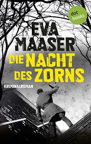 Die Nacht des Zorns: Kriminalroman (Kommissar Rohleffs Fall) (German Edition)