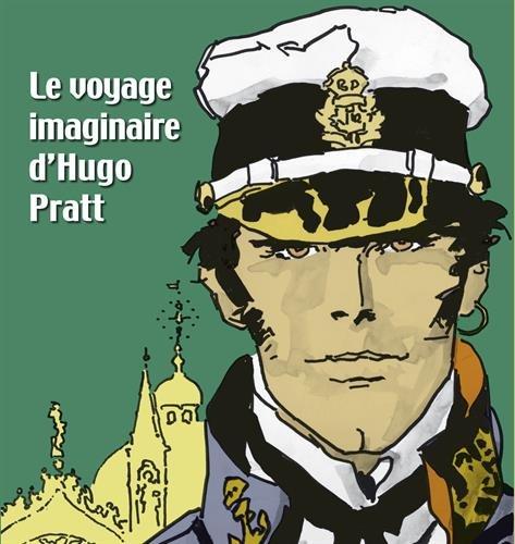 Le voyage imaginaire d'Hugo Pratt : La pinacothèque de Paris du 17 mars au 21 août 2011